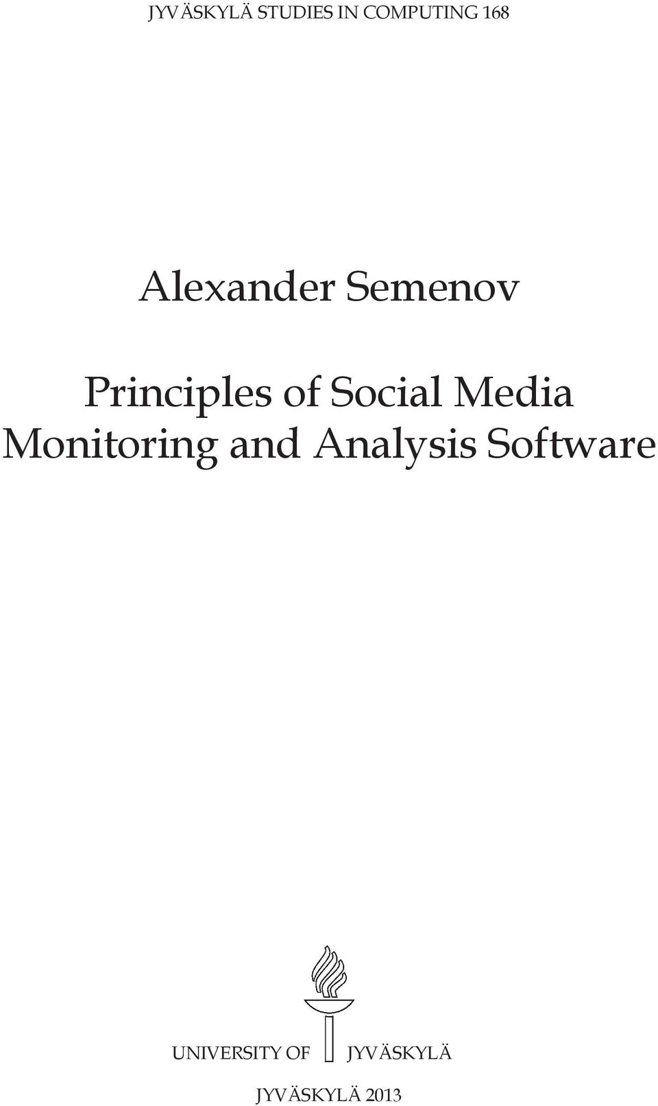 Social Media Monitoring and Analysis