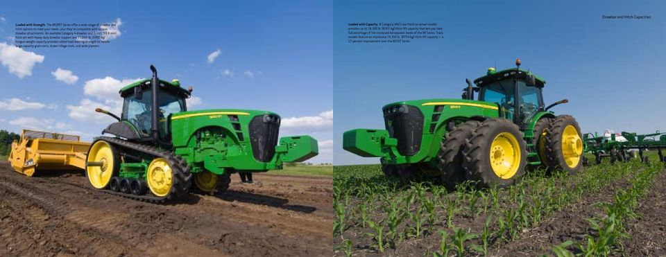 (4990 kg) tongue-weight capacity provides added load-bearing strength to handle large-capacity grain carts, drawn tillage tools, and wide planters. Loaded with Capacity.