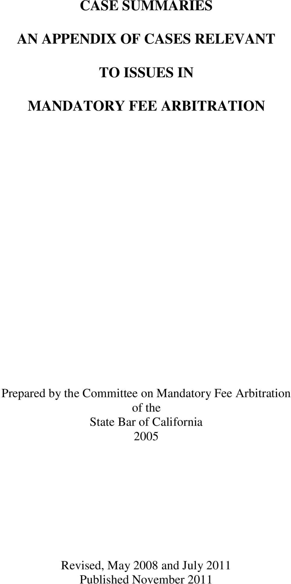 Mandatory Fee Arbitration of the State Bar of California