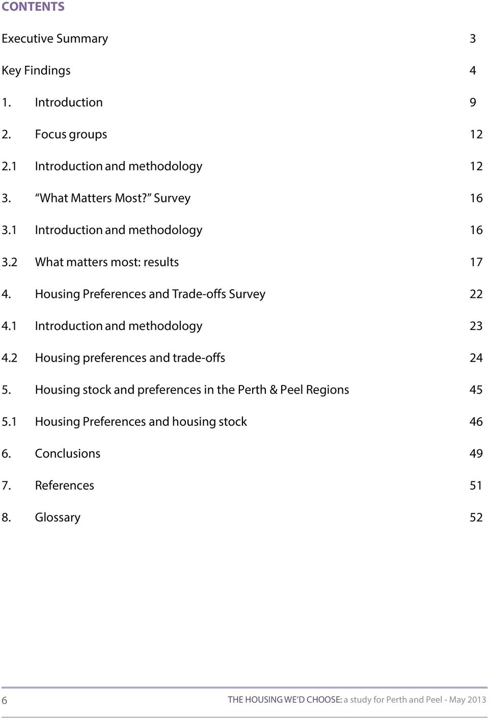 1 Introduction and methodology 23 4.2 Housing preferences and trade-offs 24 5. Housing stock and preferences in the Perth & Peel Regions 45 5.