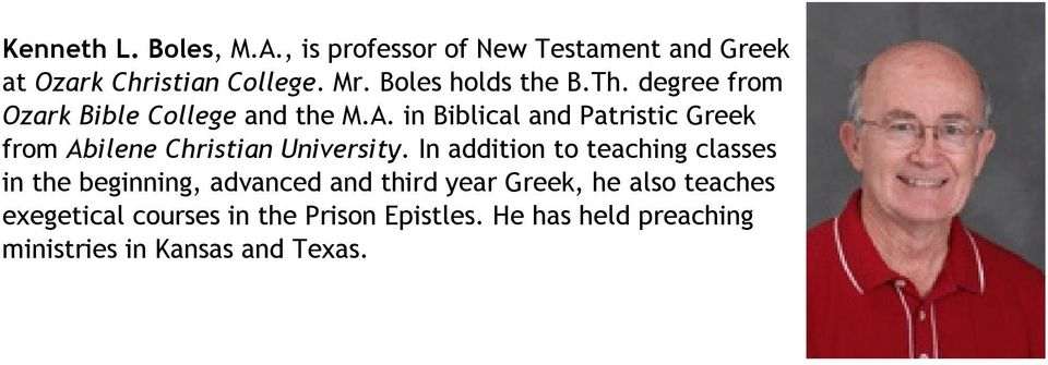 in Biblical and Patristic Greek from Abilene Christian University.
