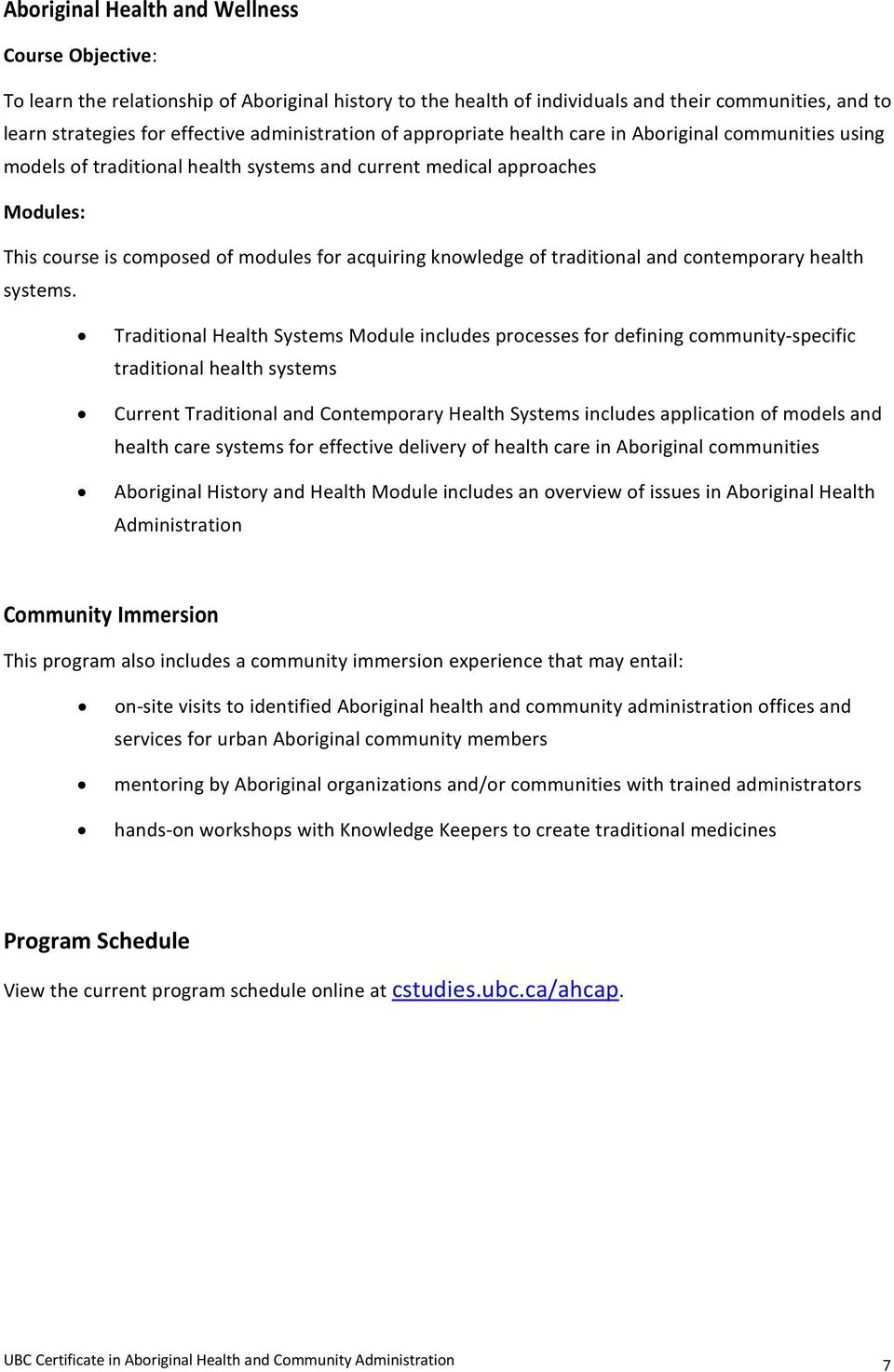 knowledge of traditional and contemporary health systems.
