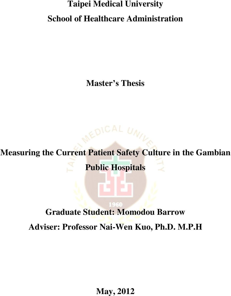 Safety Culture in the Gambian Public Hospitals Graduate
