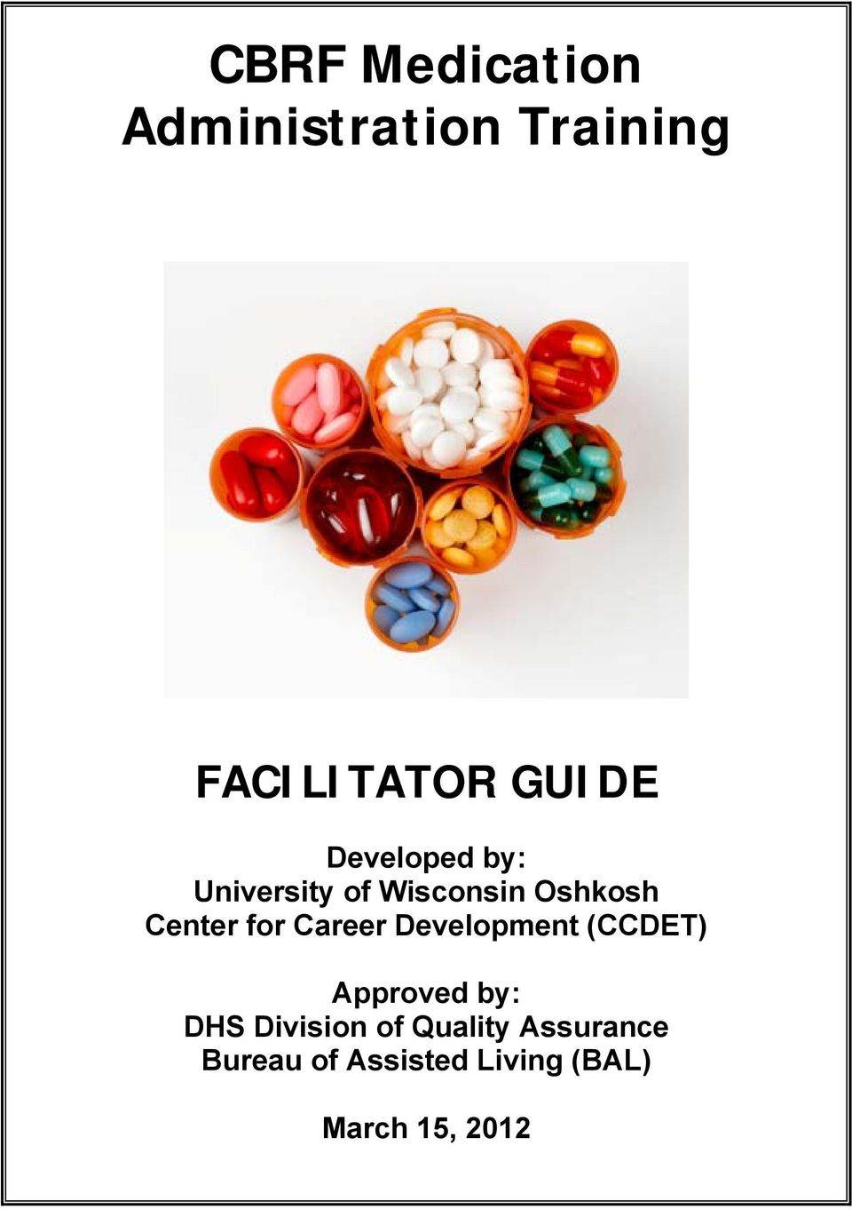 Career Development (CCDET) Approved by: DHS Division of