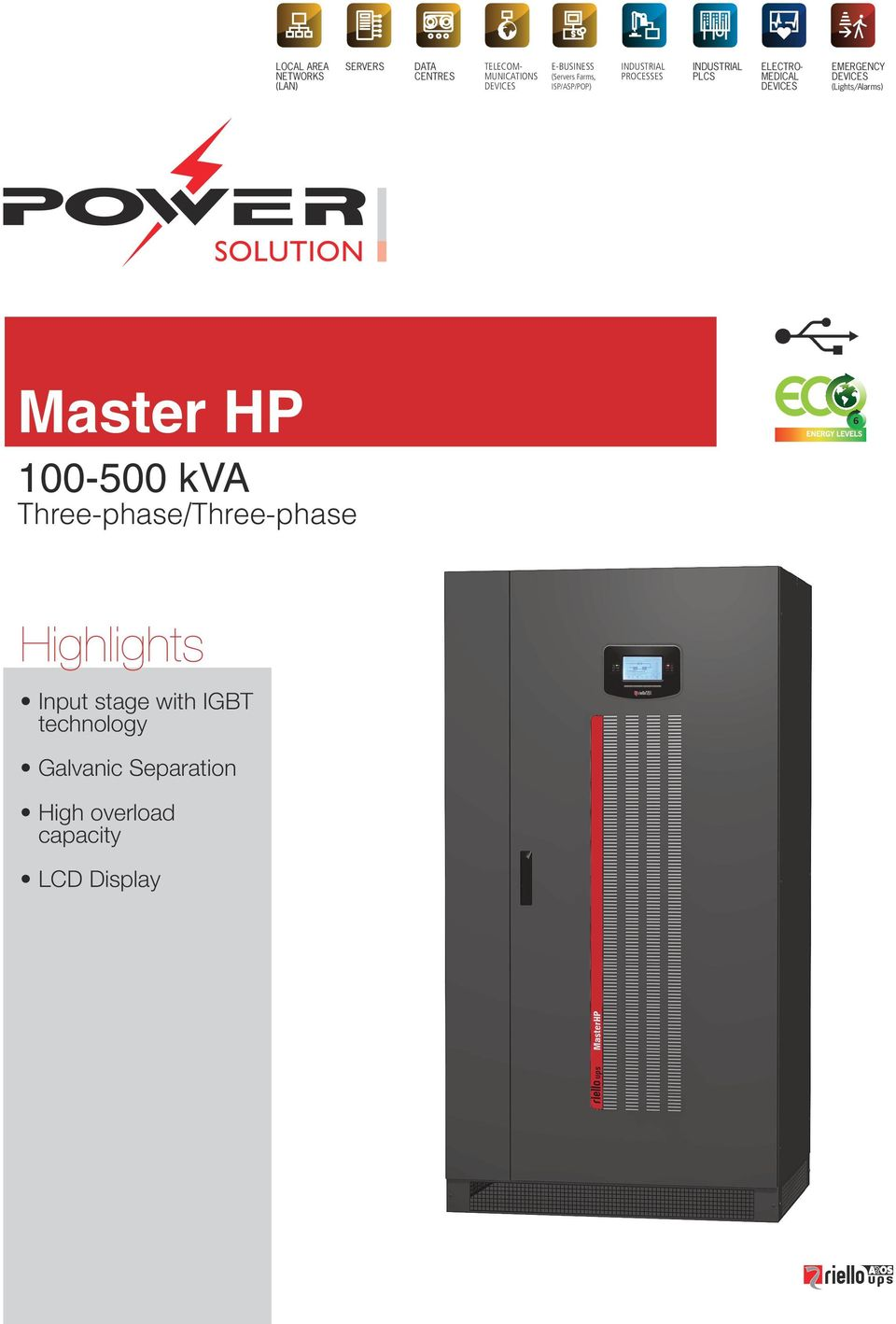 DEVICES EMERGENCY DEVICES (Lights/Alarms) Master HP 100-500 kva Three-phase/Three-phase 6