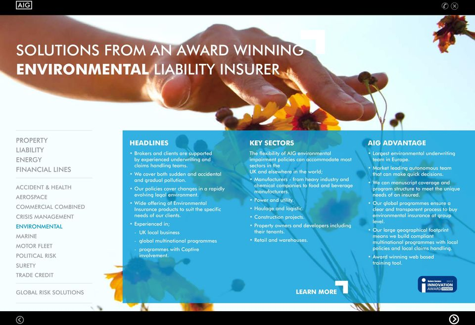 Wide offering of Environmental Insurance products to suit the specific needs of our clients.