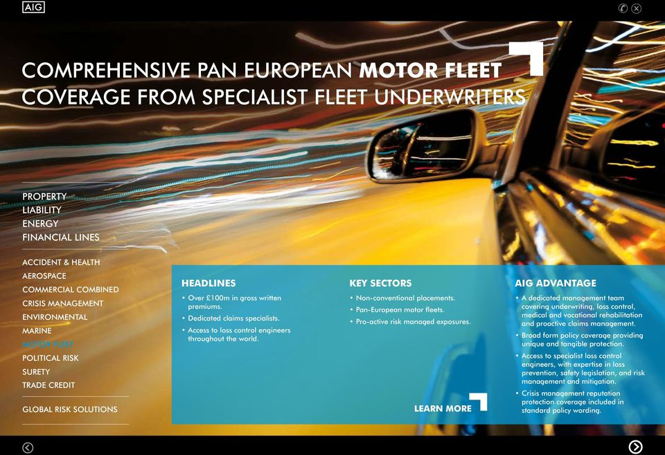 Pan-European motor fleets. Pro-active risk managed exposures.