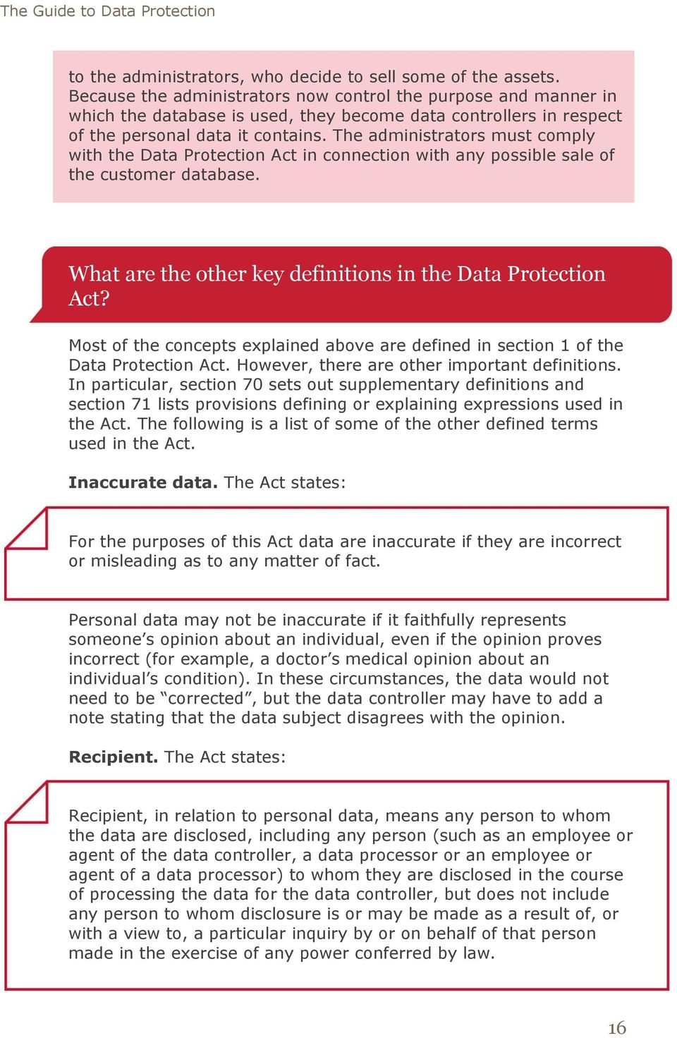 The administrators must comply with the Data Protection Act in connection with any possible sale of the customer database. What are the other key definitions in the Data Protection Act?
