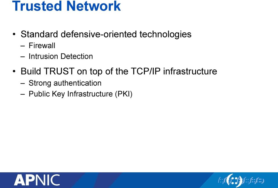 Build TRUST on top of the TCP/IP