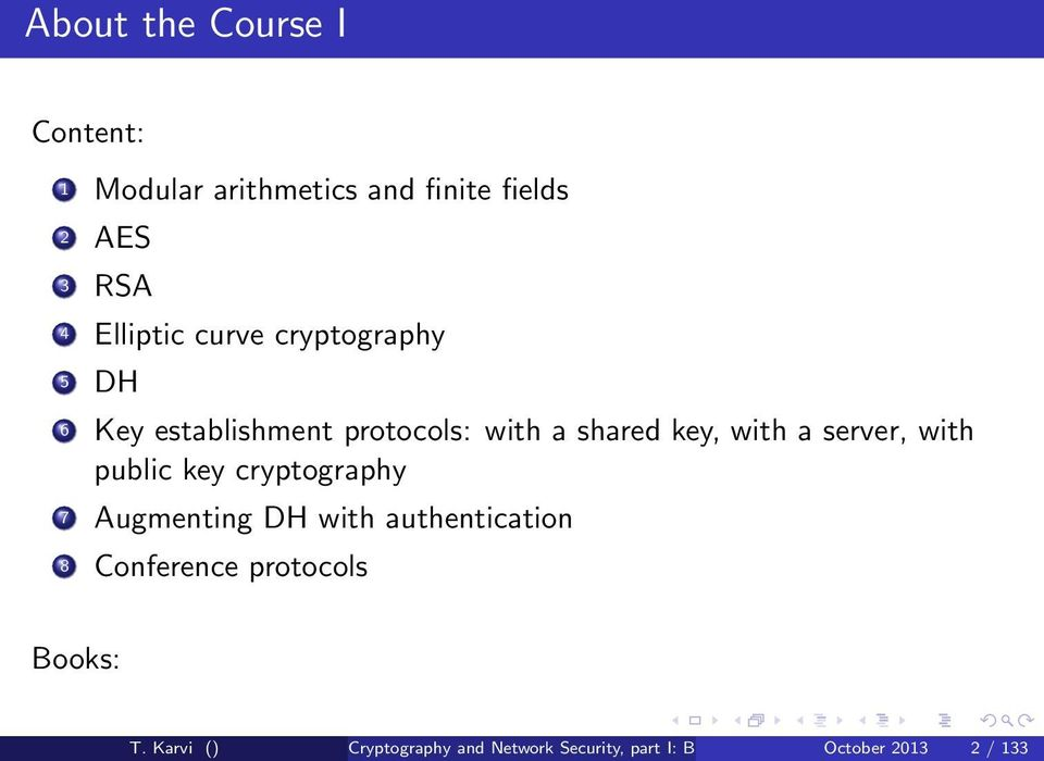 with public key cryptography 7 Augmenting DH with authentication 8 Conference protocols