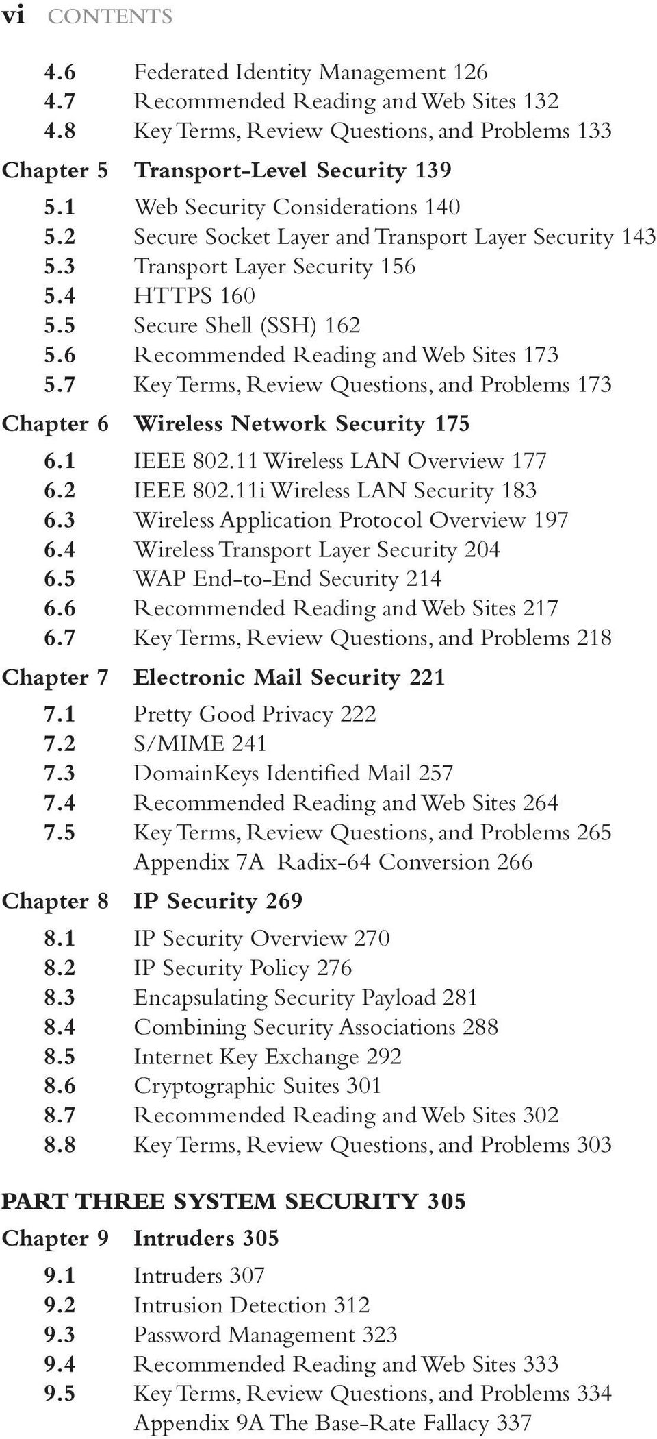 6 Recommended Reading and Web Sites 173 5.7 Key Terms, Review Questions, and Problems 173 Chapter 6 Wireless Network Security 175 6.1 IEEE 802.11 Wireless LAN Overview 177 6.2 IEEE 802.