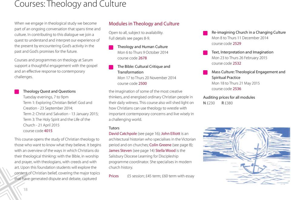 Courses and programmes on theology at Sarum support a thoughtful engagement with the gospel and an effective response to contemporary challenges.