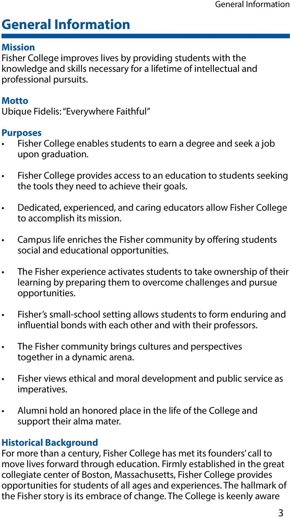 Fisher College provides access to an education to students seeking the tools they need to achieve their goals.