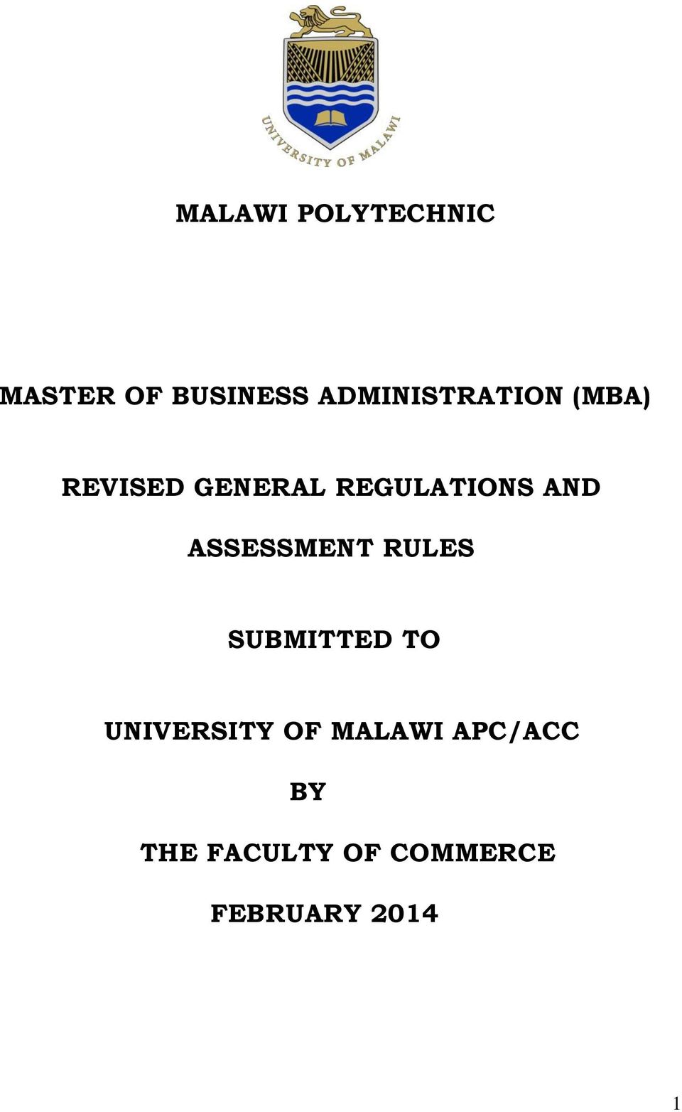 REGULATIONS AND ASSESSMENT RULES SUBMITTED TO