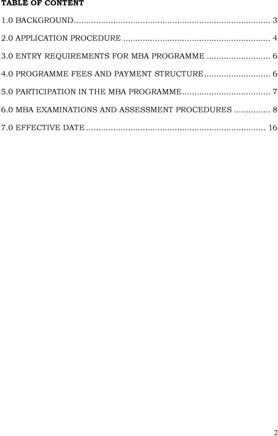 0 PROGRAMME FEES AND PAYMENT STRUCTURE... 6 5.