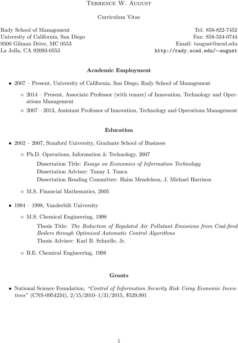 edu/ august Academic Employment 2007 Present, University of California, San Diego, Rady School of Management 2014 Present, Associate Professor (with tenure) of Innovation, Technology and Operations