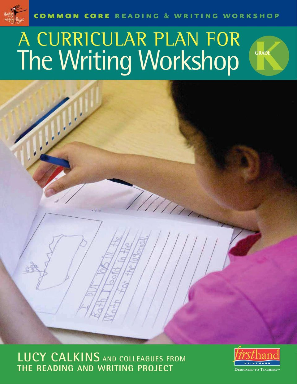 Workshop KGRADE LUCY CALKINS AND
