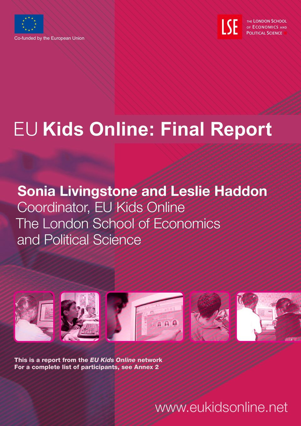 Political Science EU Kids Online Final Report This is a report from the EU Kids