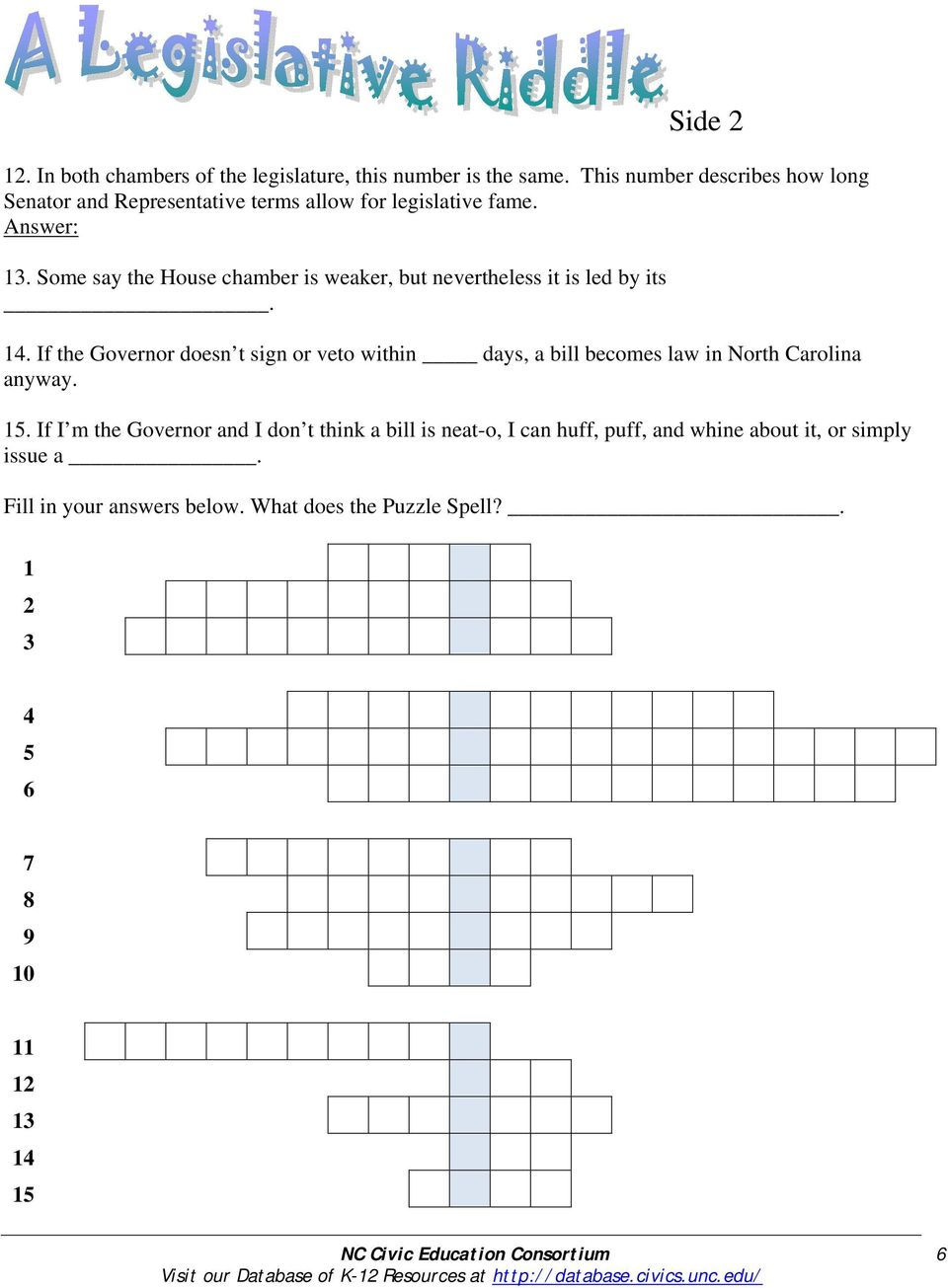 worksheet How A Bill Becomes A Law Worksheet Answers north carolina legislative branch poster riddles pdf some say the house chamber is weaker but nevertheless it led by its