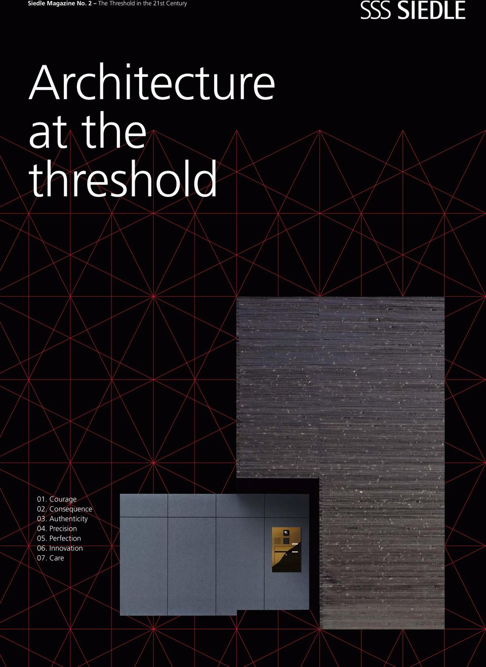Architecture at the threshold 01. Courage 02.