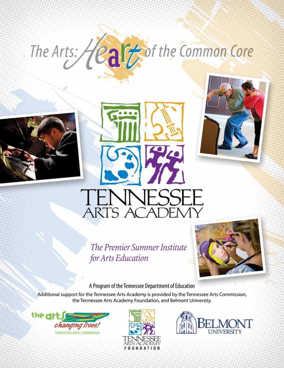 Tennessee Arts Academy is provided by the Tennessee Arts