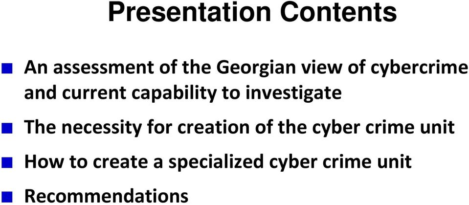 investigate The necessity for creation of the cyber