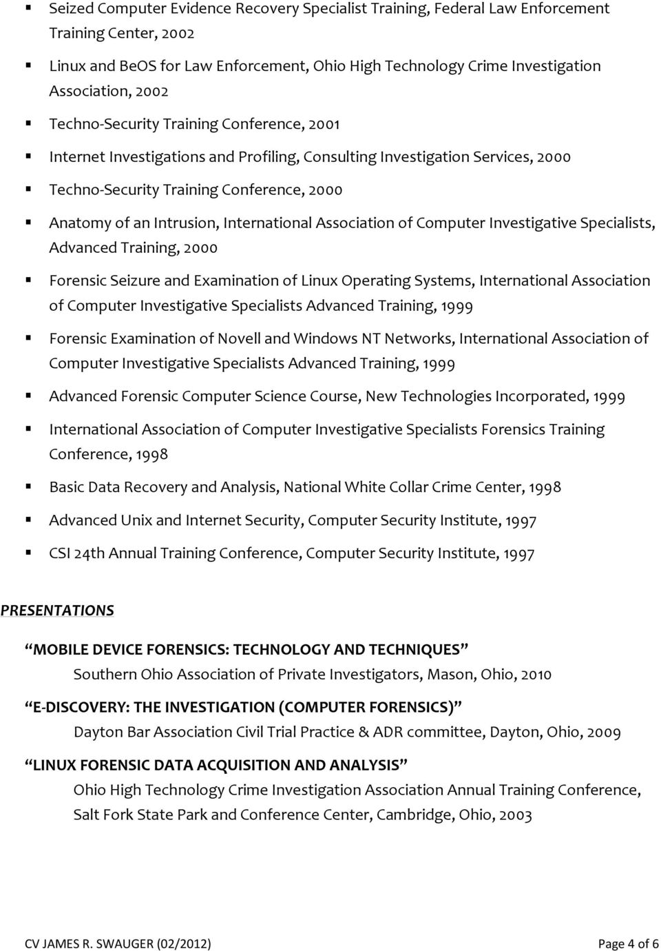 International Association of Computer Investigative Specialists, Advanced Training, 2000 Forensic Seizure and Examination of Linux Operating Systems, International Association of Computer