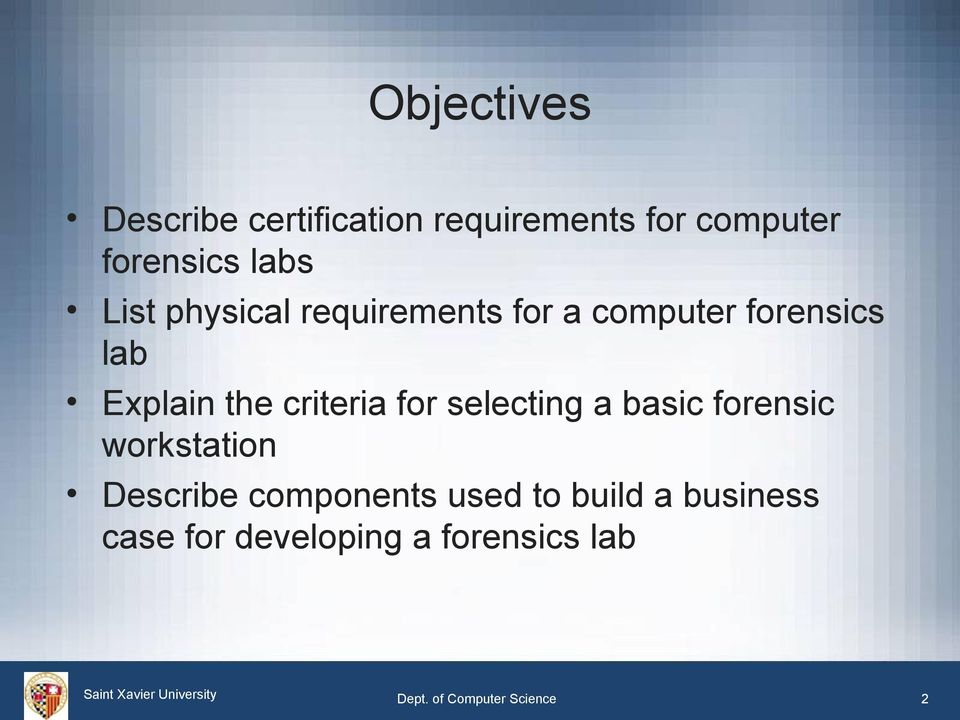 criteria for selecting a basic forensic workstation Describe components