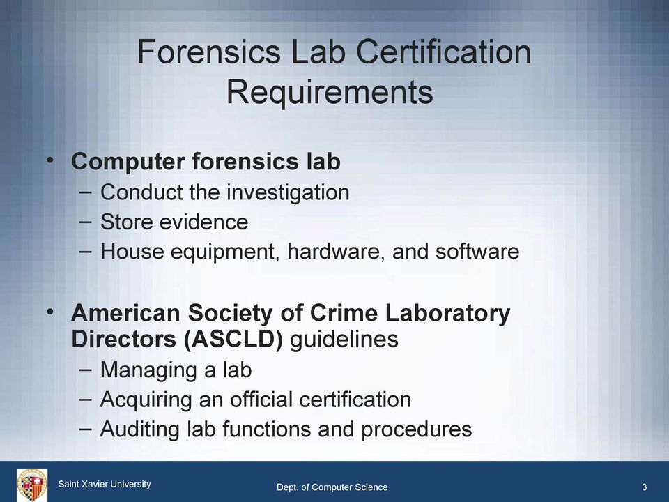 Society of Crime Laboratory Directors (ASCLD) guidelines Managing a lab Acquiring