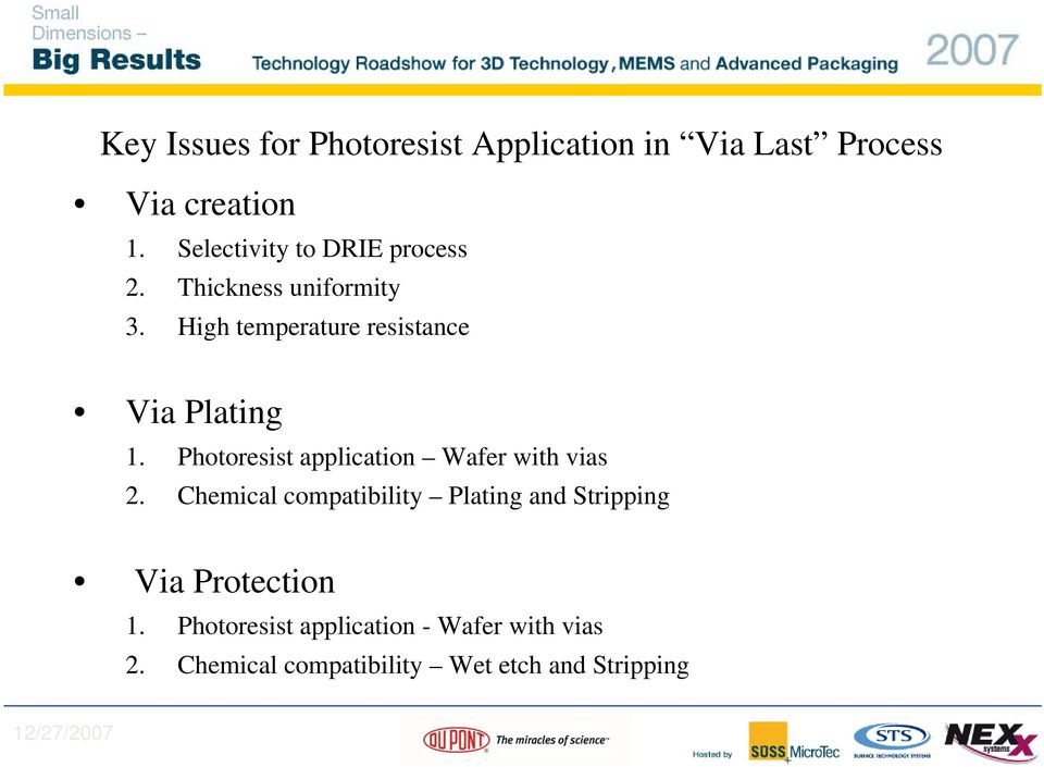 High temperature resistance Via Plating 1. Photoresist application Wafer with vias 2.