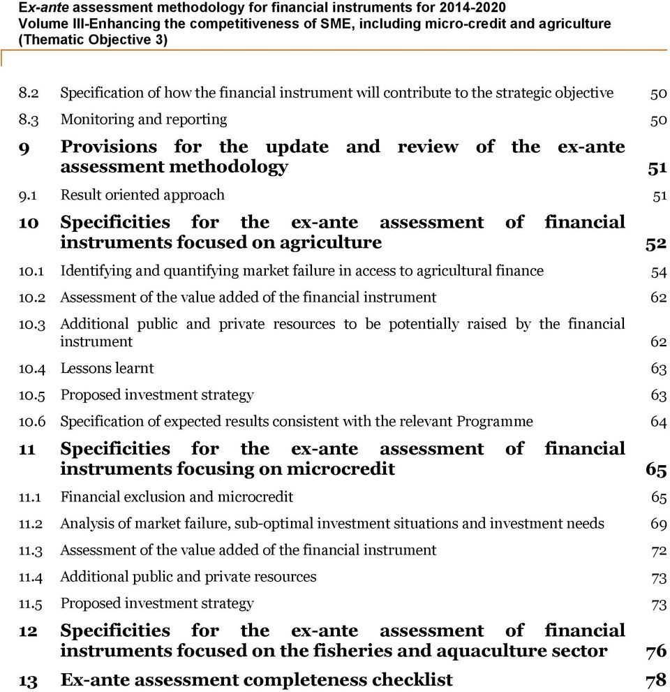 1 Result oriented approach 51 10 Specificities for the ex-ante assessment of financial instruments focused on agriculture 52 10.