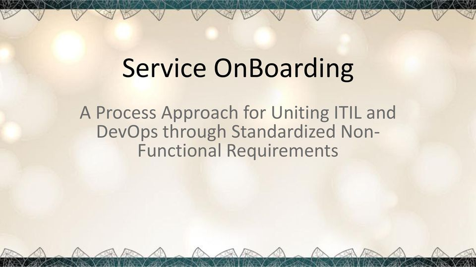 Service OnBoarding: A Process Approach for Uniting ITIL