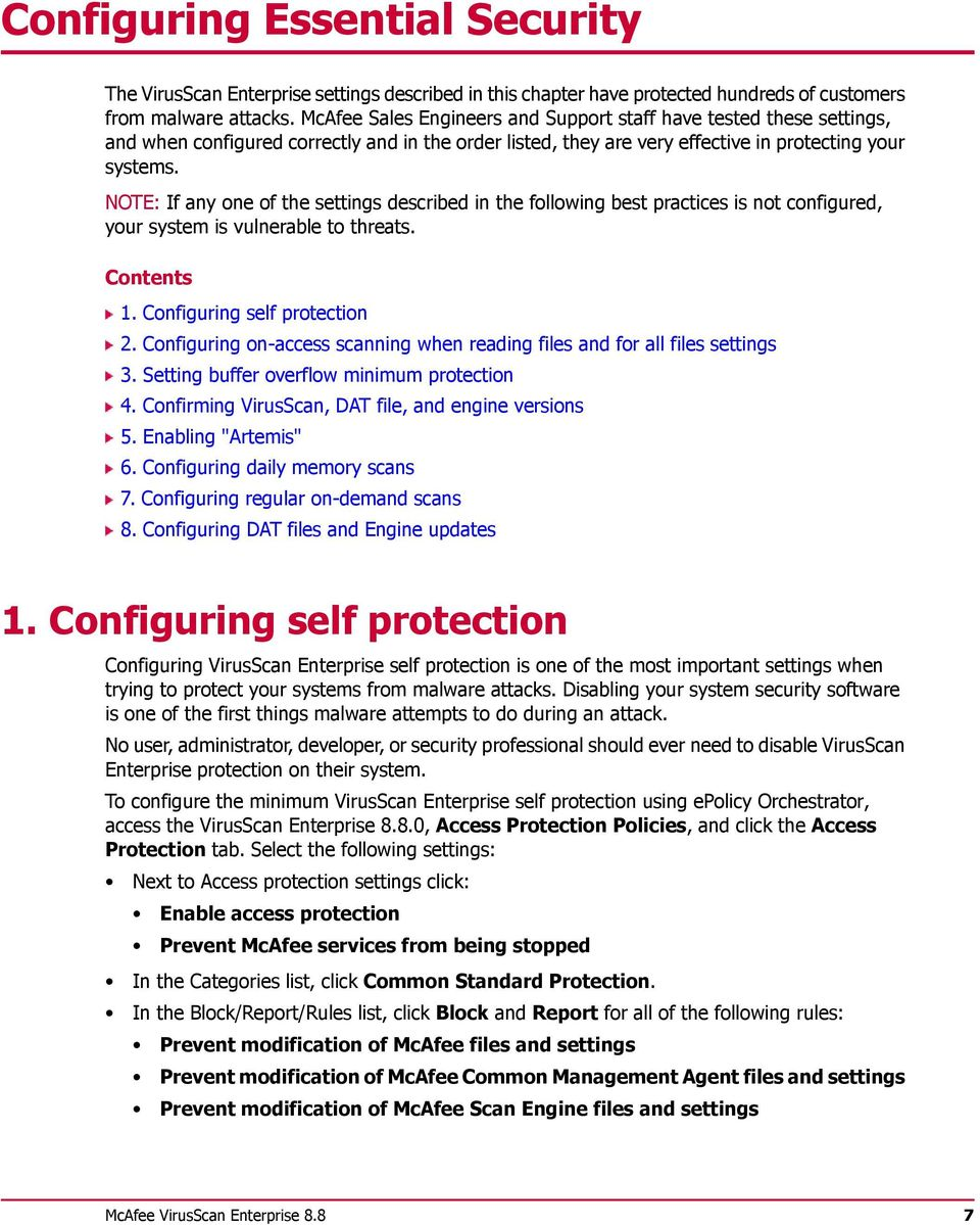 NOTE: If any one of the settings described in the following best practices is not configured, your system is vulnerable to threats. Contents 1. Configuring self protection 2.