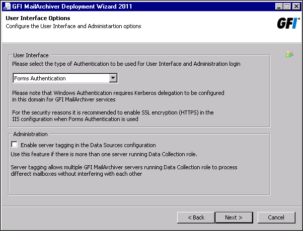 Screenshot 55: Specify User Interface and Administration role settings You will be prompted to specify the authentication method to use (Windows or Forms) to log in to the GFI MailArchiver management