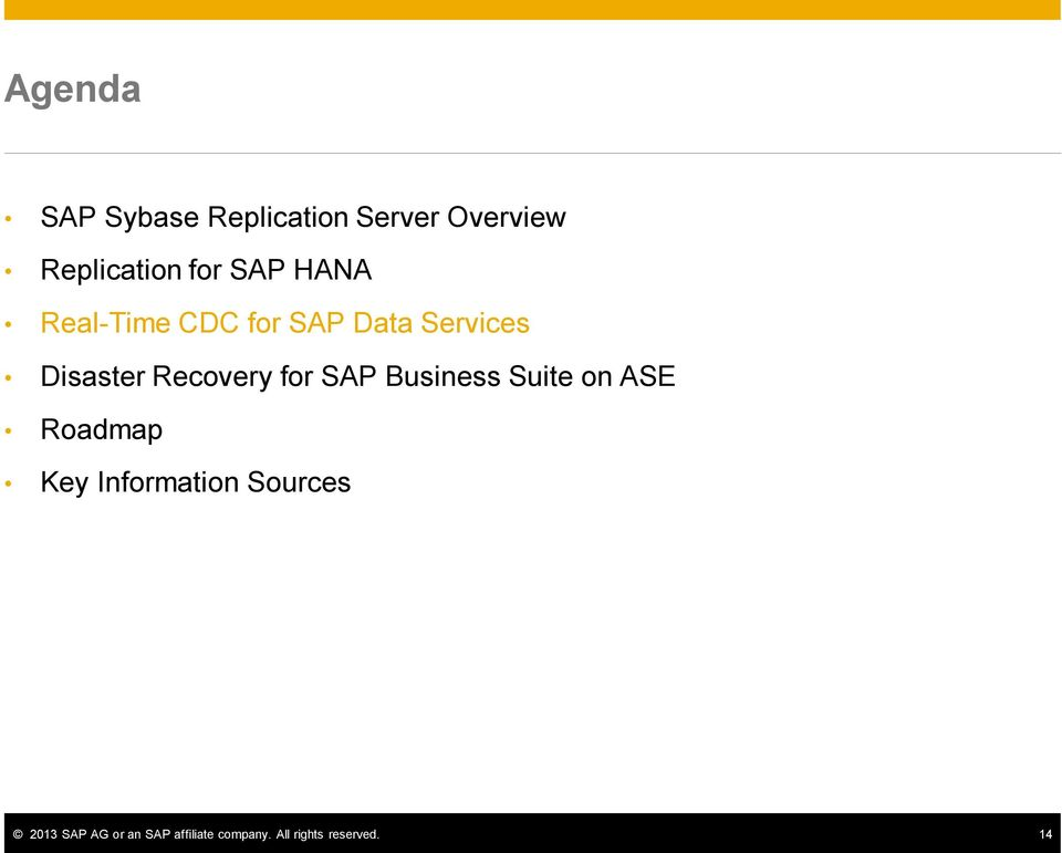 for SAP Business Suite on ASE Roadmap Key Information Sources