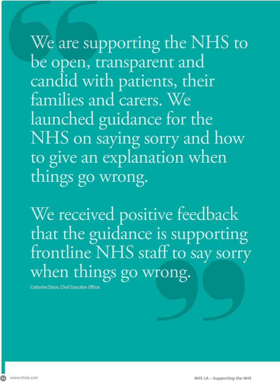 We launched guidance for the NHS on saying sorry and how to give an explanation when things go