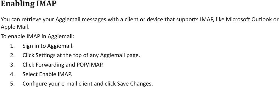 3. 4. 5. Sign in to Aggiemail. Click Settings at the top of any Aggiemail page.