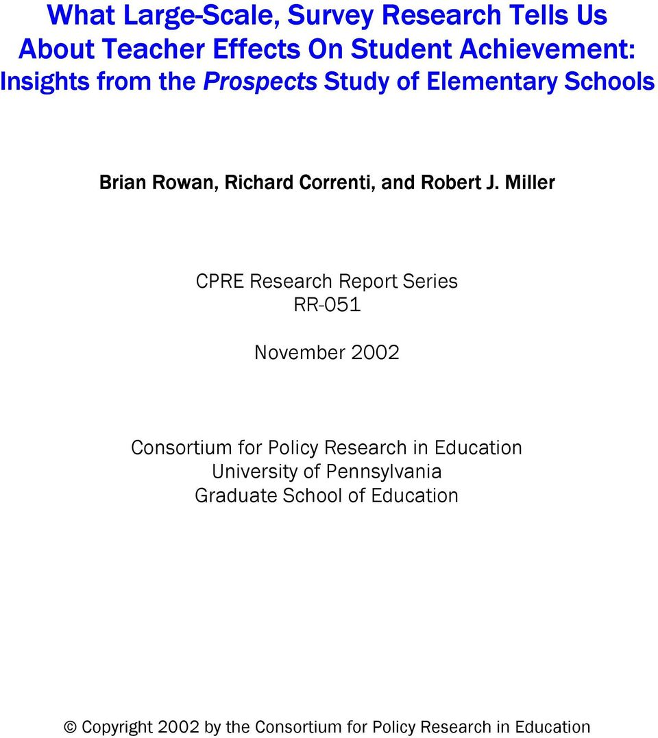 Miller CPRE Research Report Series RR-051 November 2002 Consortium for Policy Research in Education