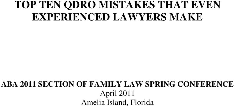 SECTION OF FAMILY LAW SPRING
