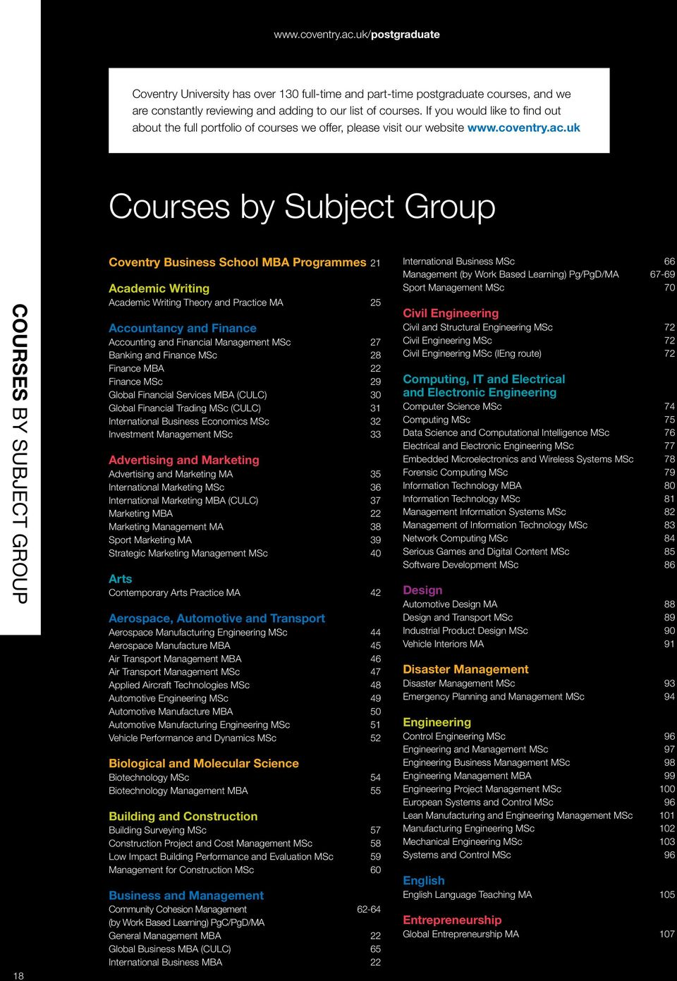 uk Courses by Subject Group Courses By subject group 18 Coventry Business School MBA Programmes 21 Academic Writing Academic Writing Theory and Practice MA 25 Accountancy and Finance Accounting and