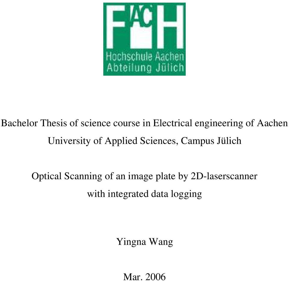 Campus Jülich Optical Scanning of an image plate by
