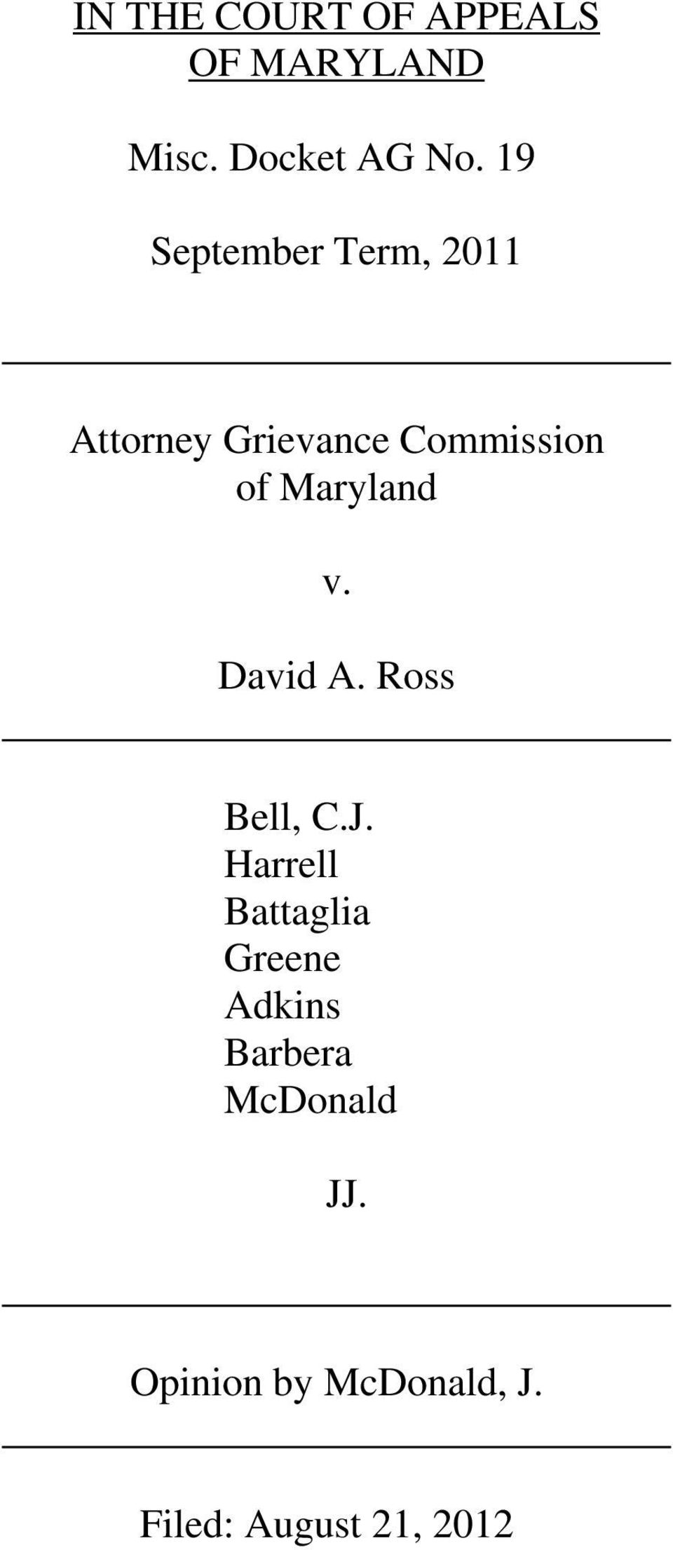 Maryland v. David A. Ross Bell, C.J.