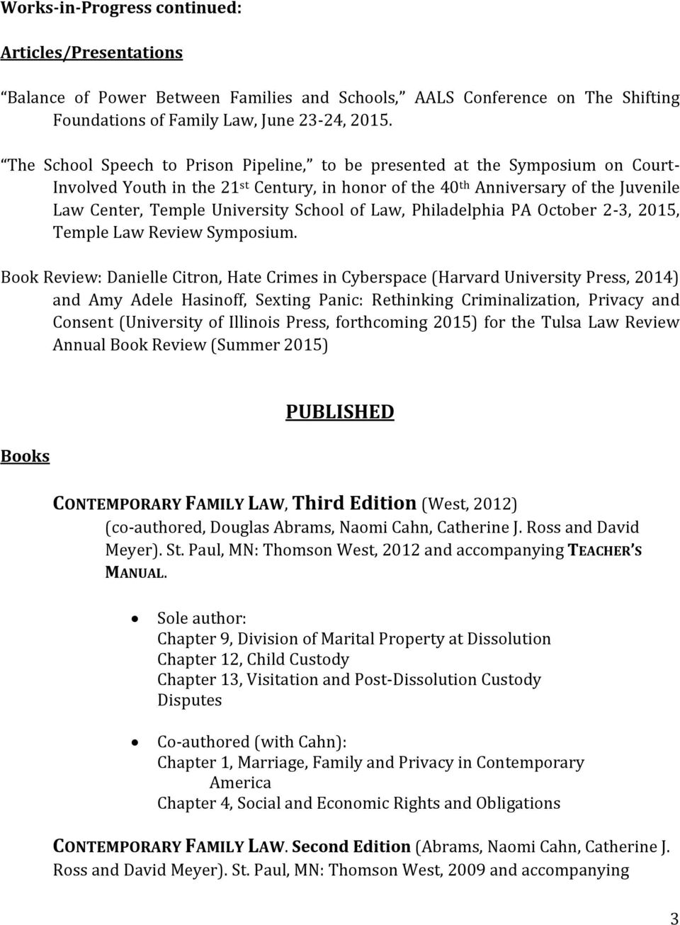 School of Law, Philadelphia PA October 2-3, 2015, Temple Law Review Symposium.