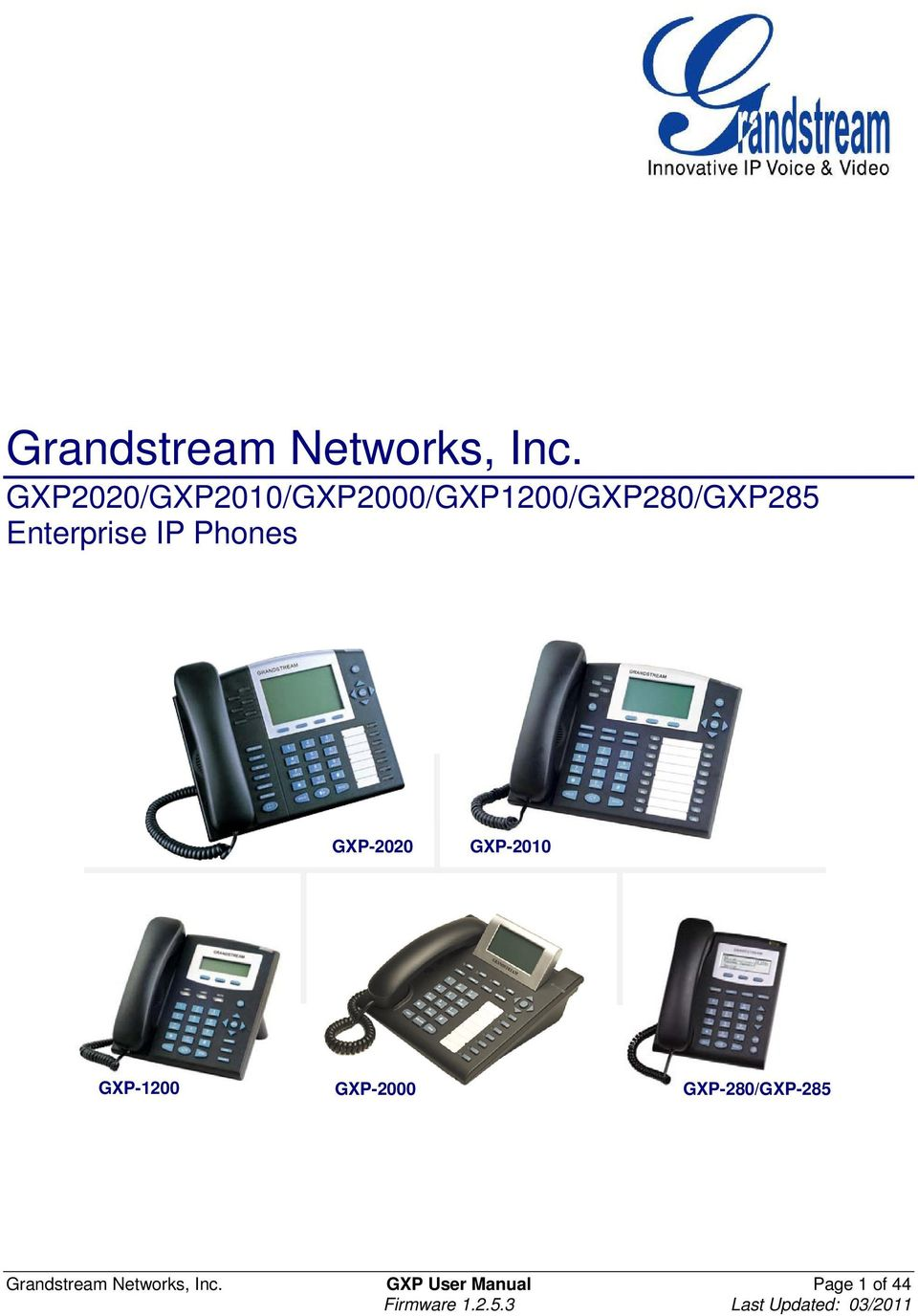 Enterprise IP Phones GXP-2020 GXP-2010 GXP-1200