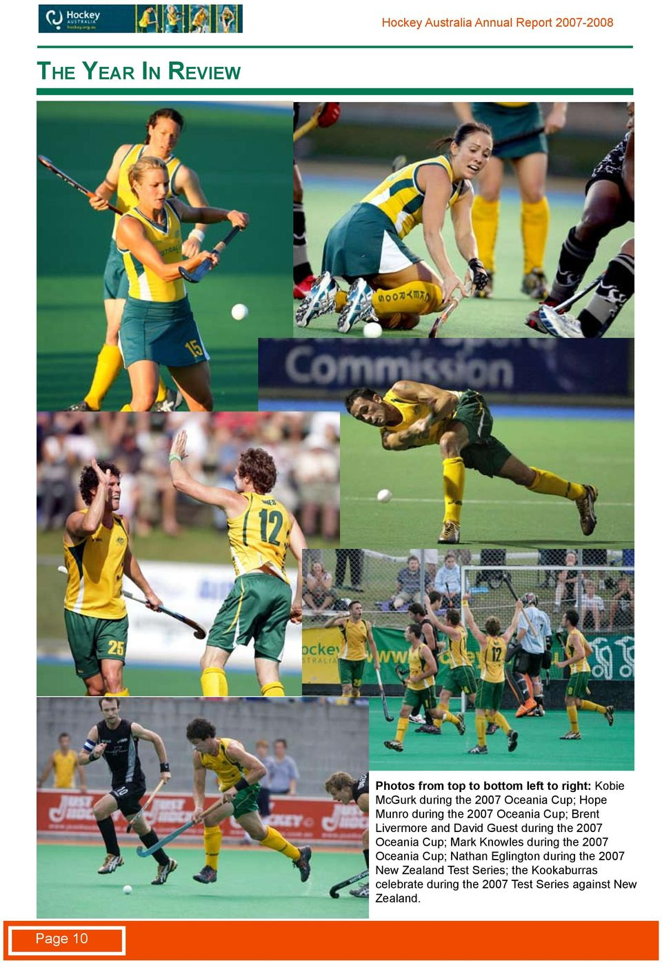 Oceania Cup; Mark Knowles during the 2007 Oceania Cup; Nathan Eglington during the 2007 New