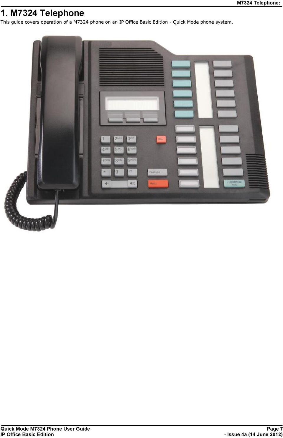 Quick Mode phone system.