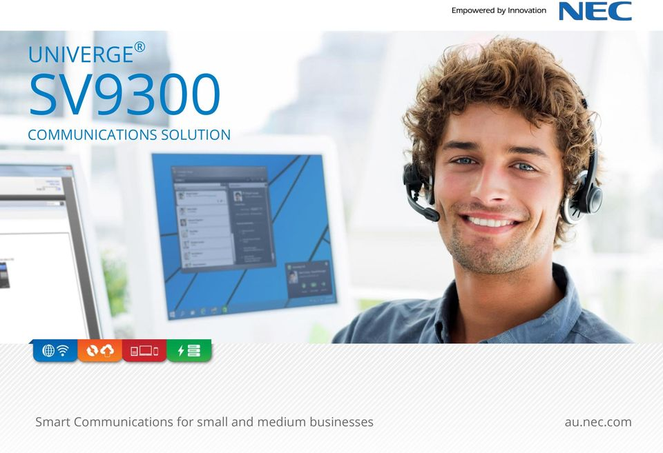 Smart Communications for