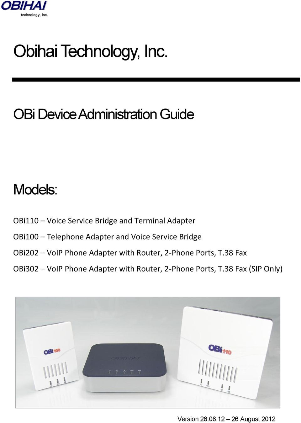 Adapter OBi100 Telephone Adapter and Voice Service Bridge OBi202 VoIP Phone
