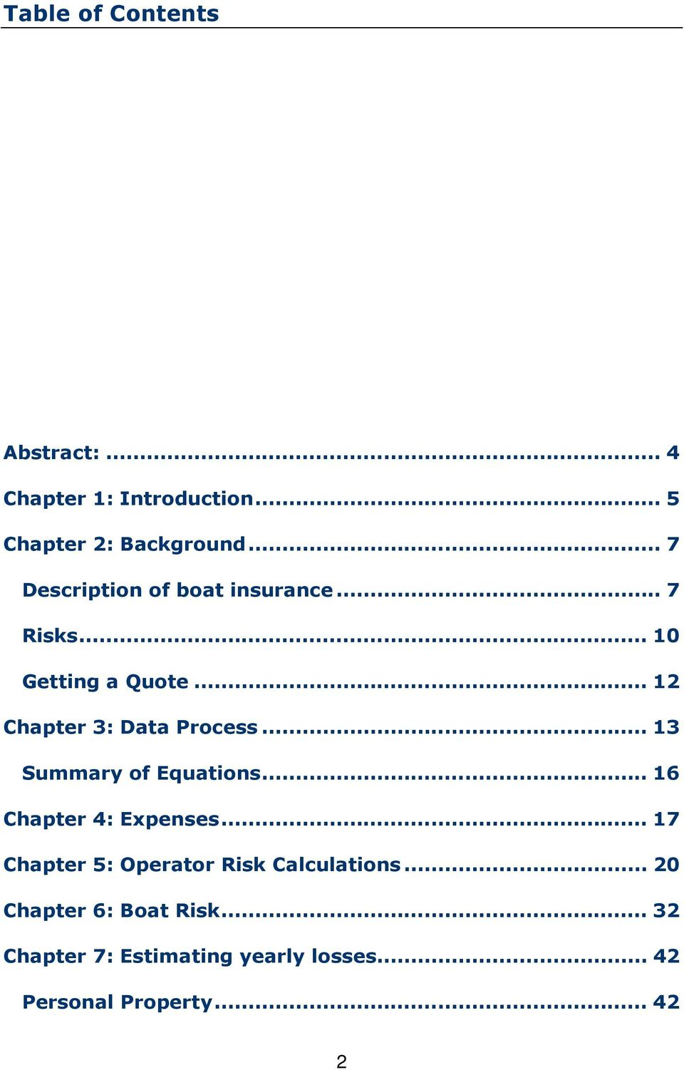 .. 12 Chapter 3: Data Process... 13 Summary of Equations... 16 Chapter 4: Expenses.