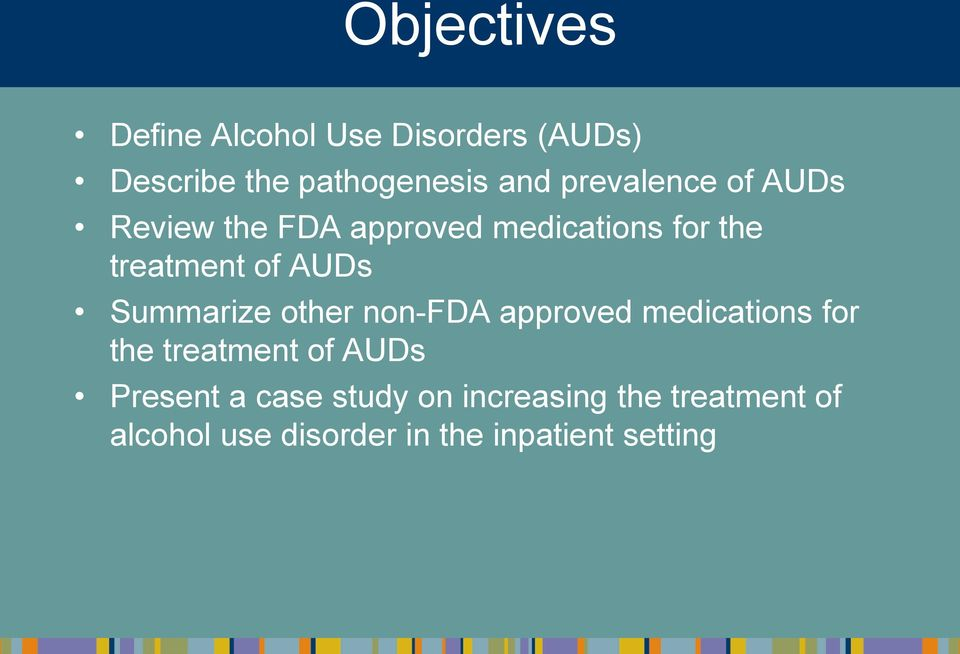 Summarize other non-fda approved medications for the treatment of AUDs Present a